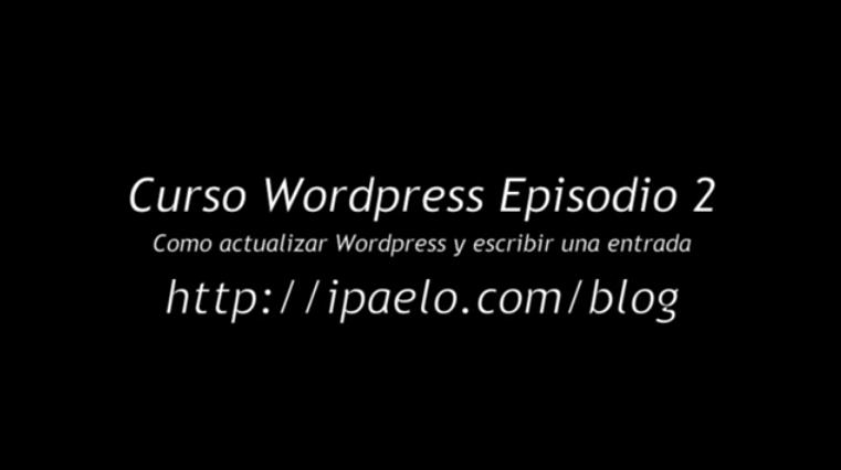 Curso WordPress Como actualizar WordPress y escribir una entrada
