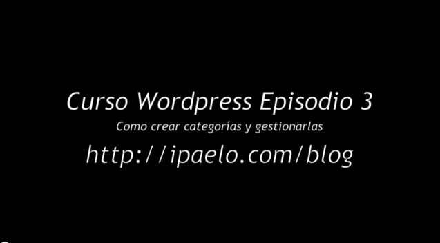 Episodio 3 Categorías WordPress