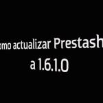 actualizar Prestashop a 1.6.1
