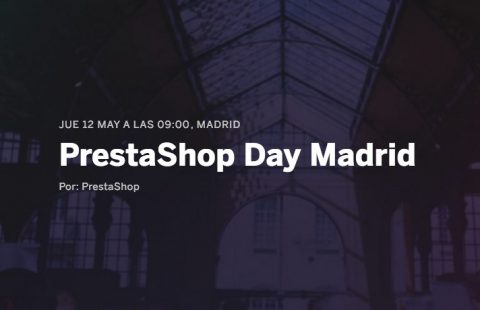PrestasShop Day Madrid 12 de Mayo 2016