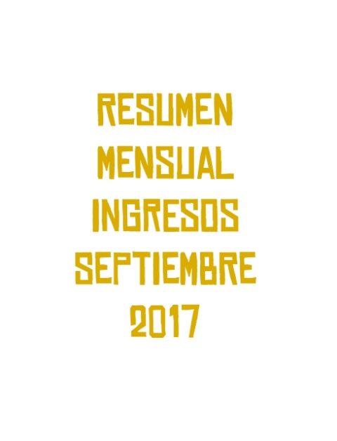 Resumen mensual ingresos Septiembre 2017